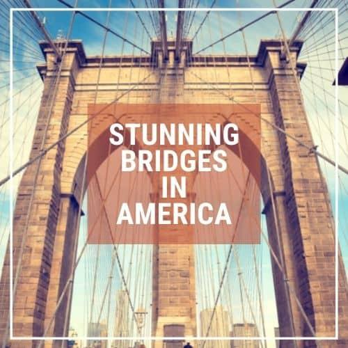 Dotted Globe USA Travel Blog Art Architecture Best Bridges USA