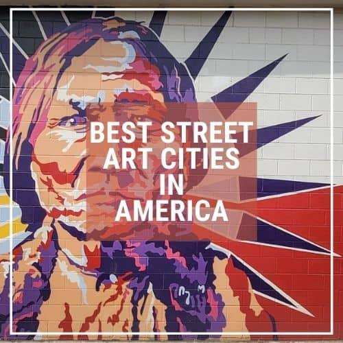 Dotted Globe USA Travel Blog Art Architecture Best Street Art USA