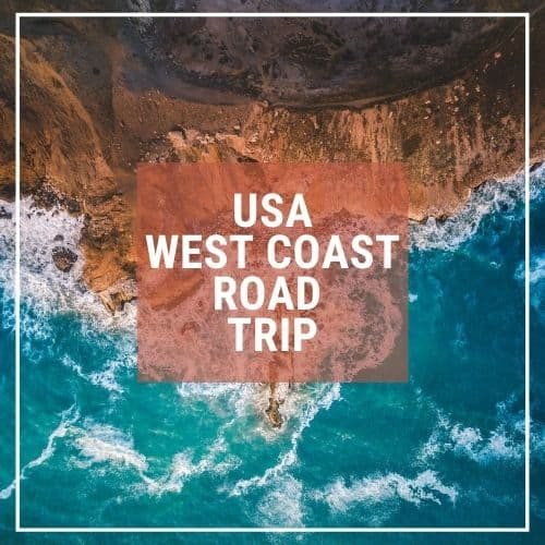 Dotted Globe USA Travel Blog Readers Fave USA West Coast Road Trip